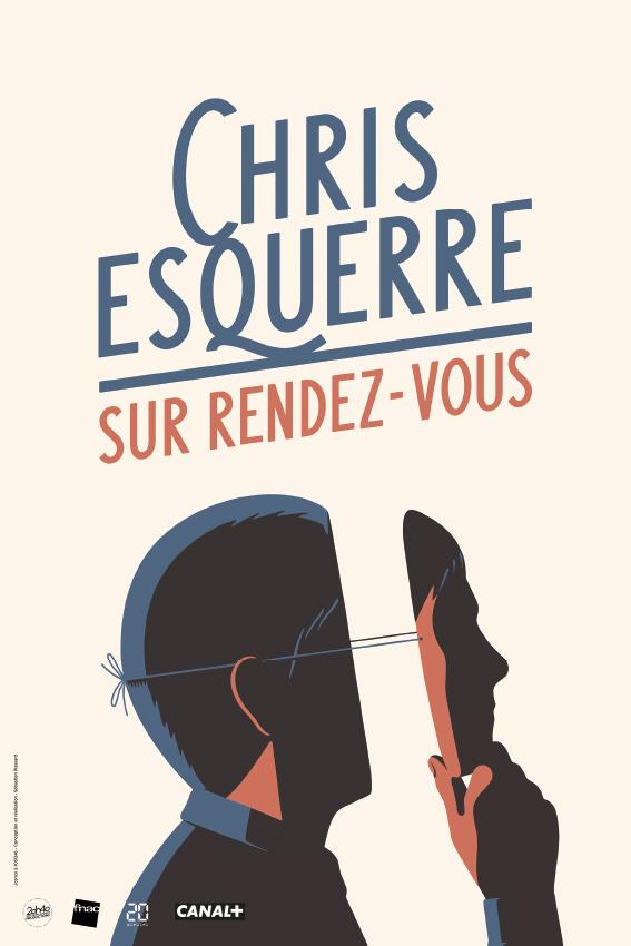 CHRIS ESQUERRE - Sur rendez-vous // ANNULÉ