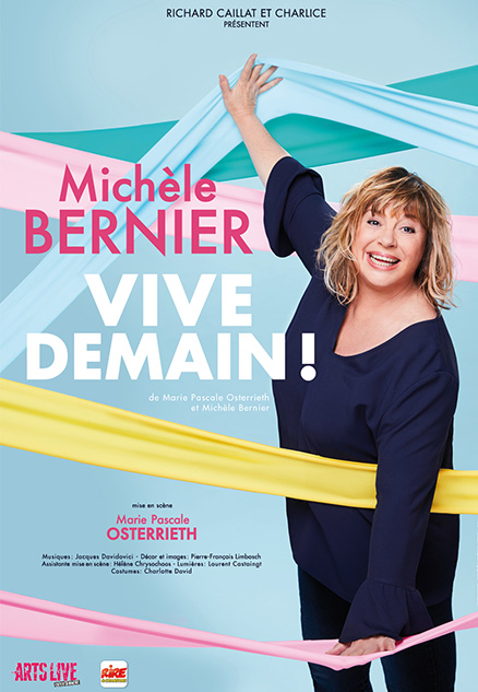 MICHELE BERNIER : VIVE DEMAIN !