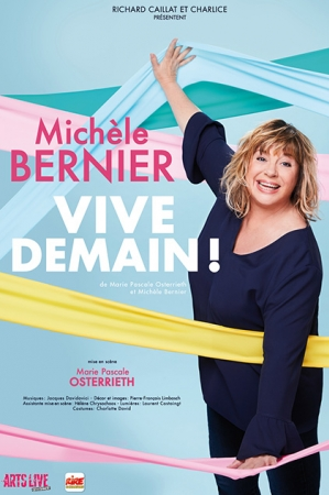 MICHELE BERNIER : VIVE DEMAIN !