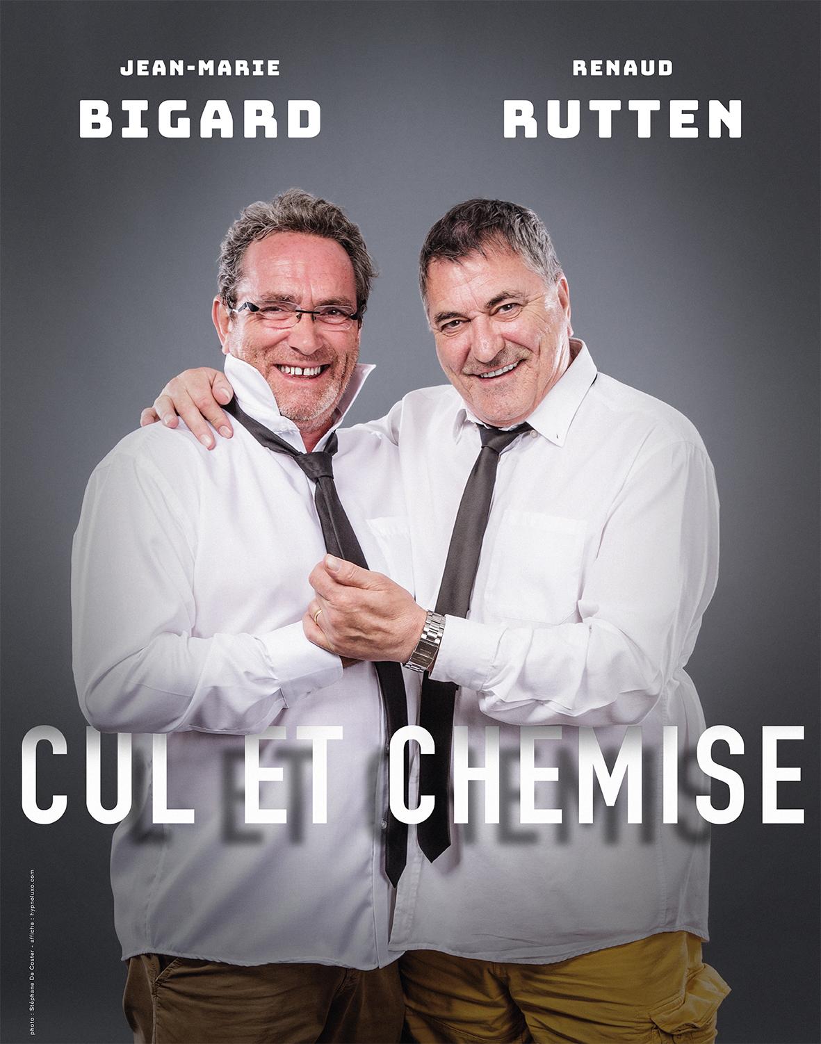 Jean-Marie Bigard et Renaud Rutten : Cul et Chemise