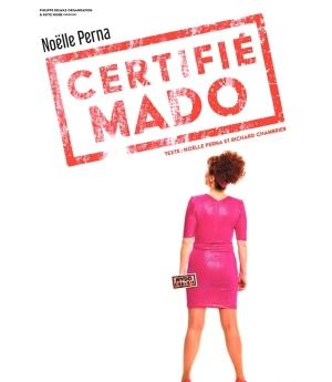 NOELLE PERNA : Certifié Mado