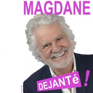 ROLAND MAGDANE : Déjanté !