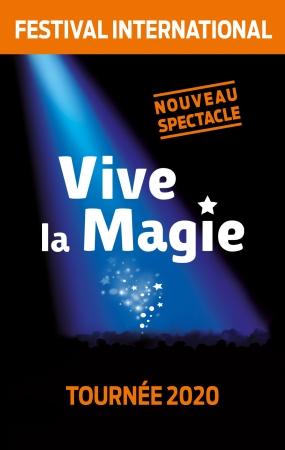 FESTIVAL INTERNATIONAL VIVE LA MAGIE !