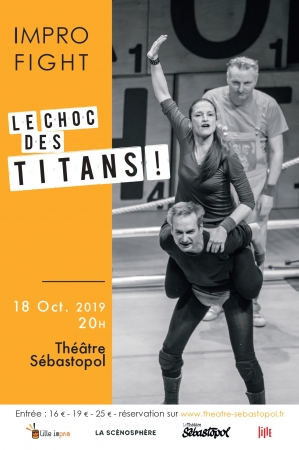 IMPRO FIGHT : LE CHOC DES TITANS !