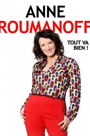 ANNE ROUMANOFF : tout va bien !