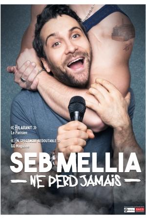 SEB MELLIA // ANNULÉ