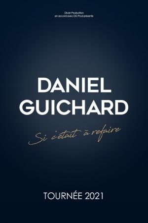 DANIEL GUICHARD-DATE DE REPORT