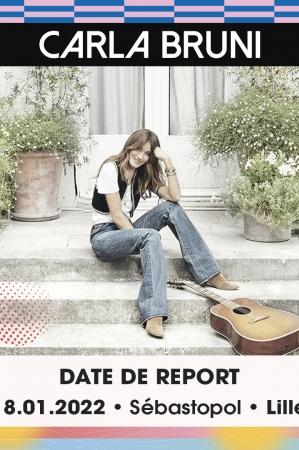 CARLA BRUNI // DATE DE REPORT