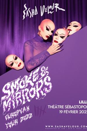 """Sasha Velour """"Smoke & Mirrors"""""""