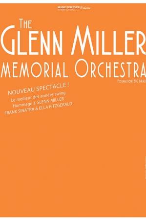 THE GLENN MILLER MEMORIAL ORCHESTRA