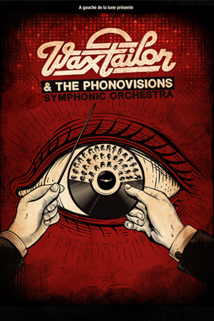 WAX TAILOR & THE PHONOVISIONS SYMPHONIC ORCHESTRA