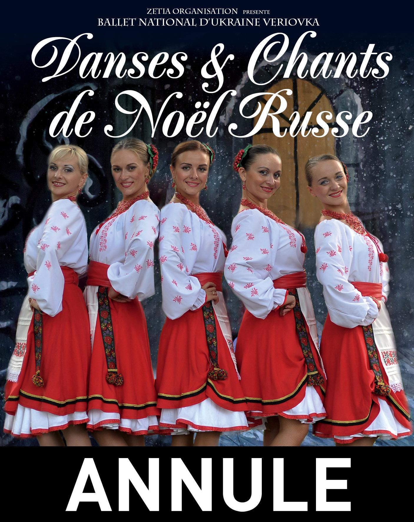 DANSES & CHANTS DE NOËL RUSSE // ANNULE