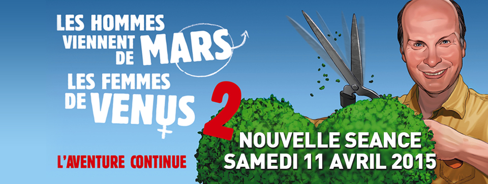 LES HOMMES VIENNENT DE MARS, LES FEMMES DE VENUS 2