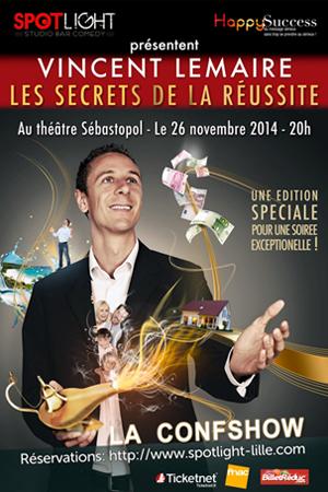 VINCENT LEMAIRE : LES SECRETS DE LA REUSSITE