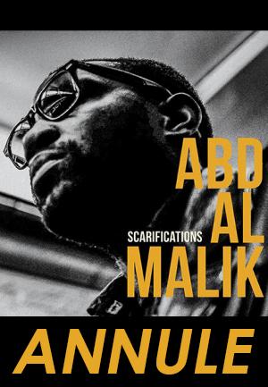 ABD AL MALIK // ANNULE
