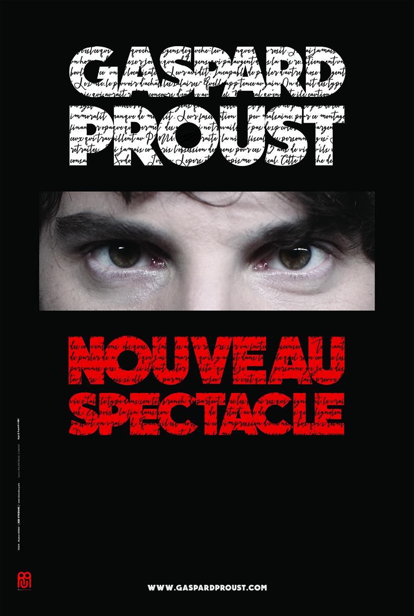 GASPARD PROUST : NOUVEAU SPECTACLE