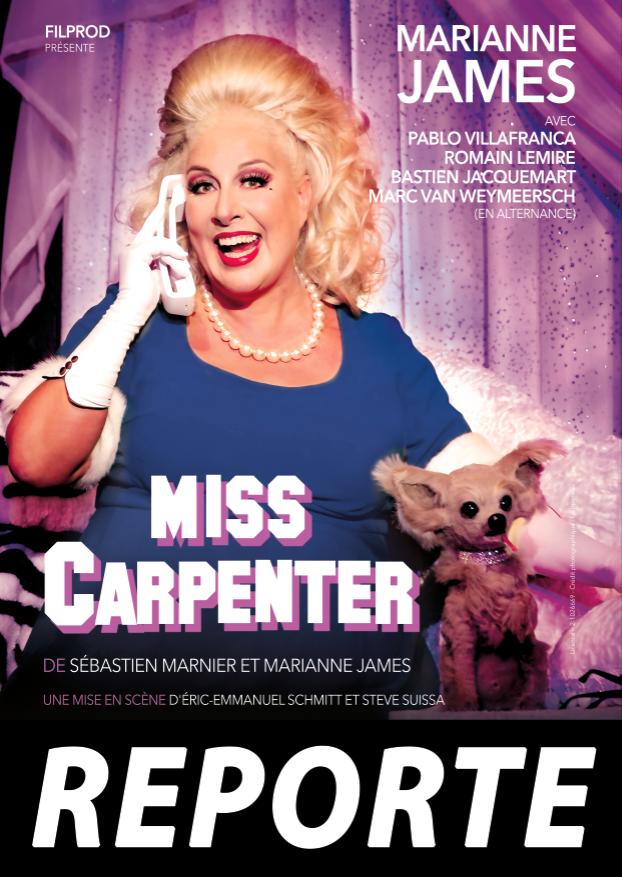 MISS CARPENTER avec Marianne James // REPORTE