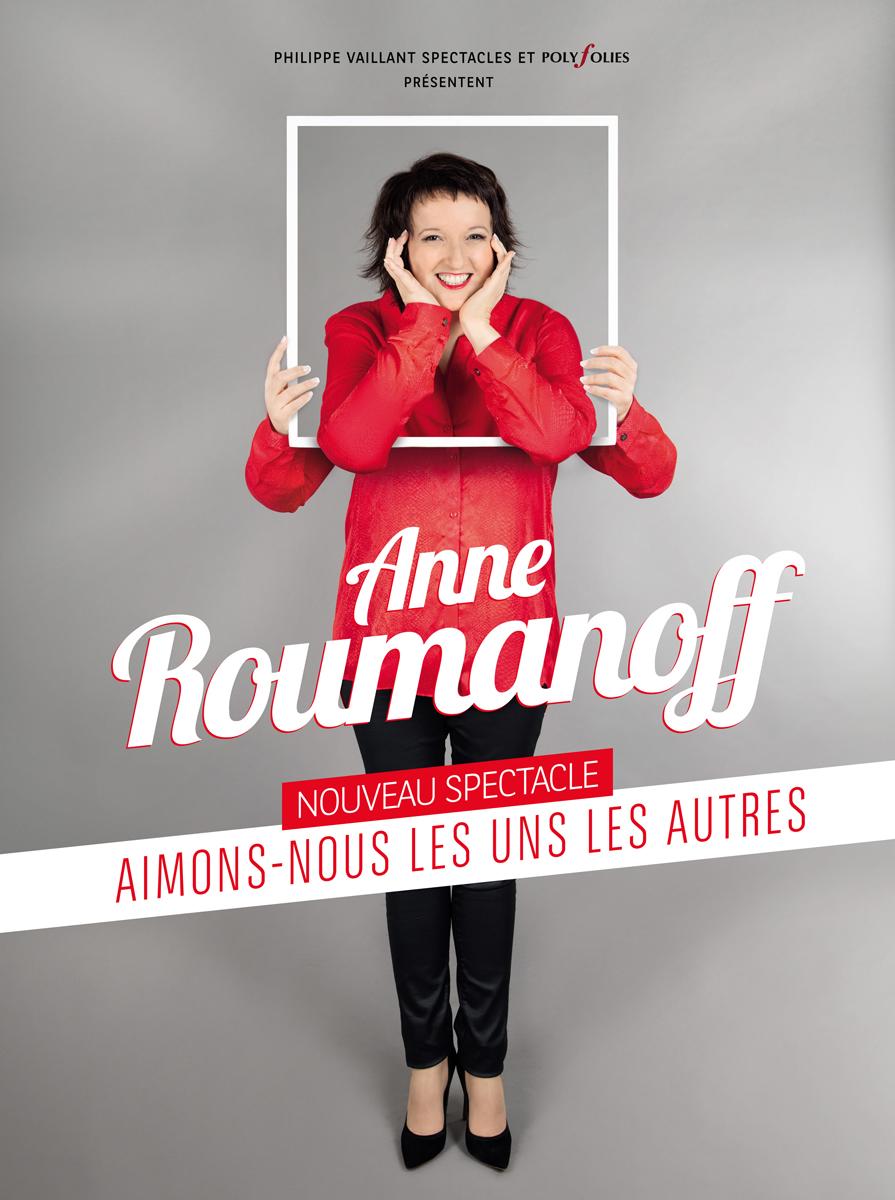 ANNE ROUMANOFF : AIMONS-NOUS LES UNS LES AUTRES