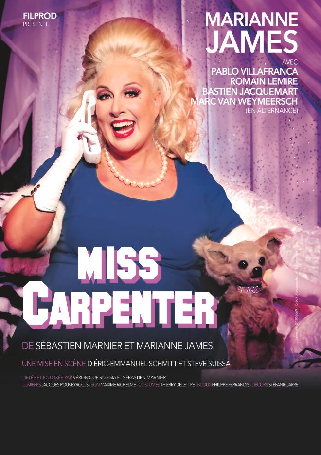 MISS CARPENTER avec Marianne James // DATE DE REPORT