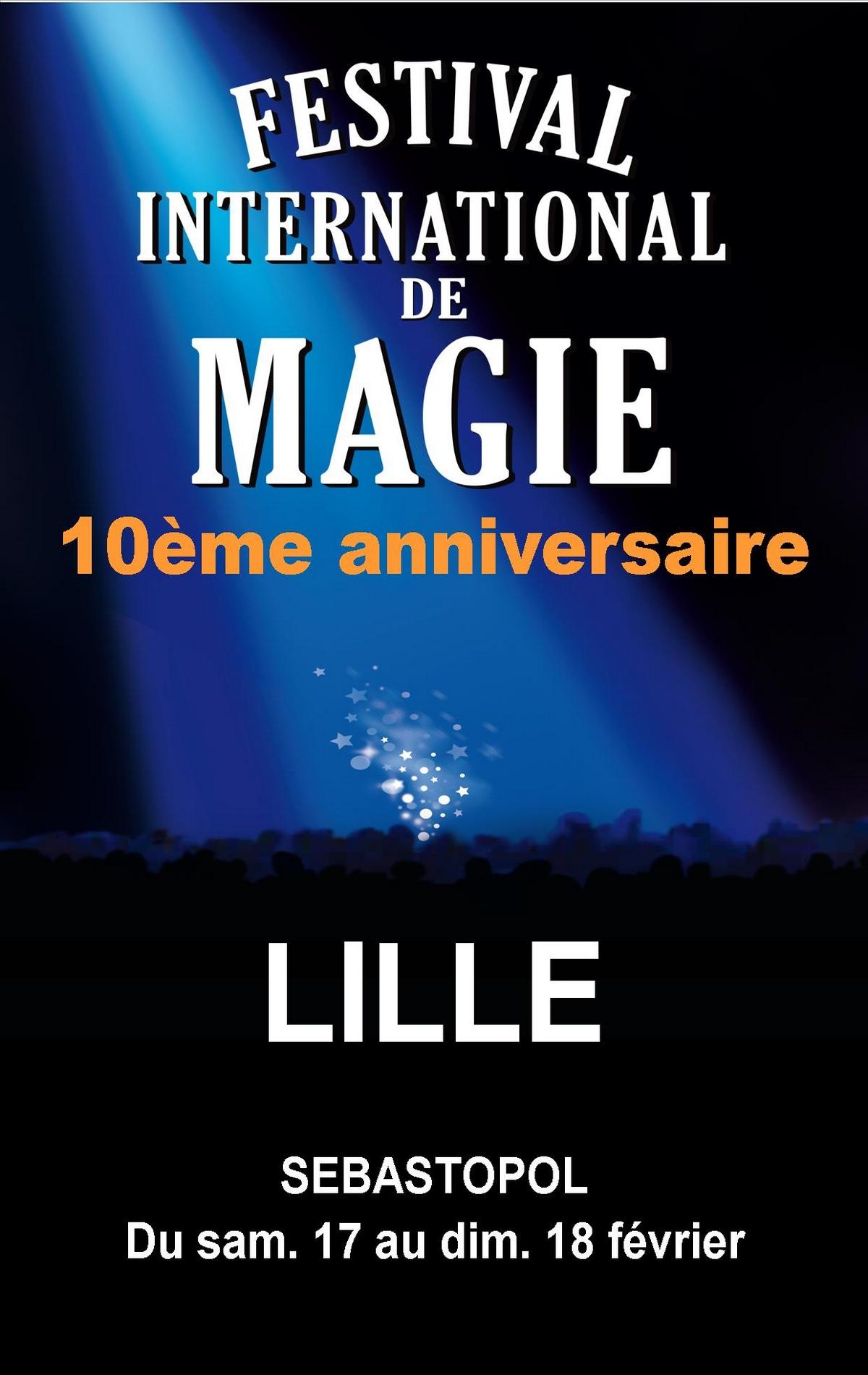 FESTIVAL INTERNATIONAL DE MAGIE : 10EME ANNIVERSAIRE
