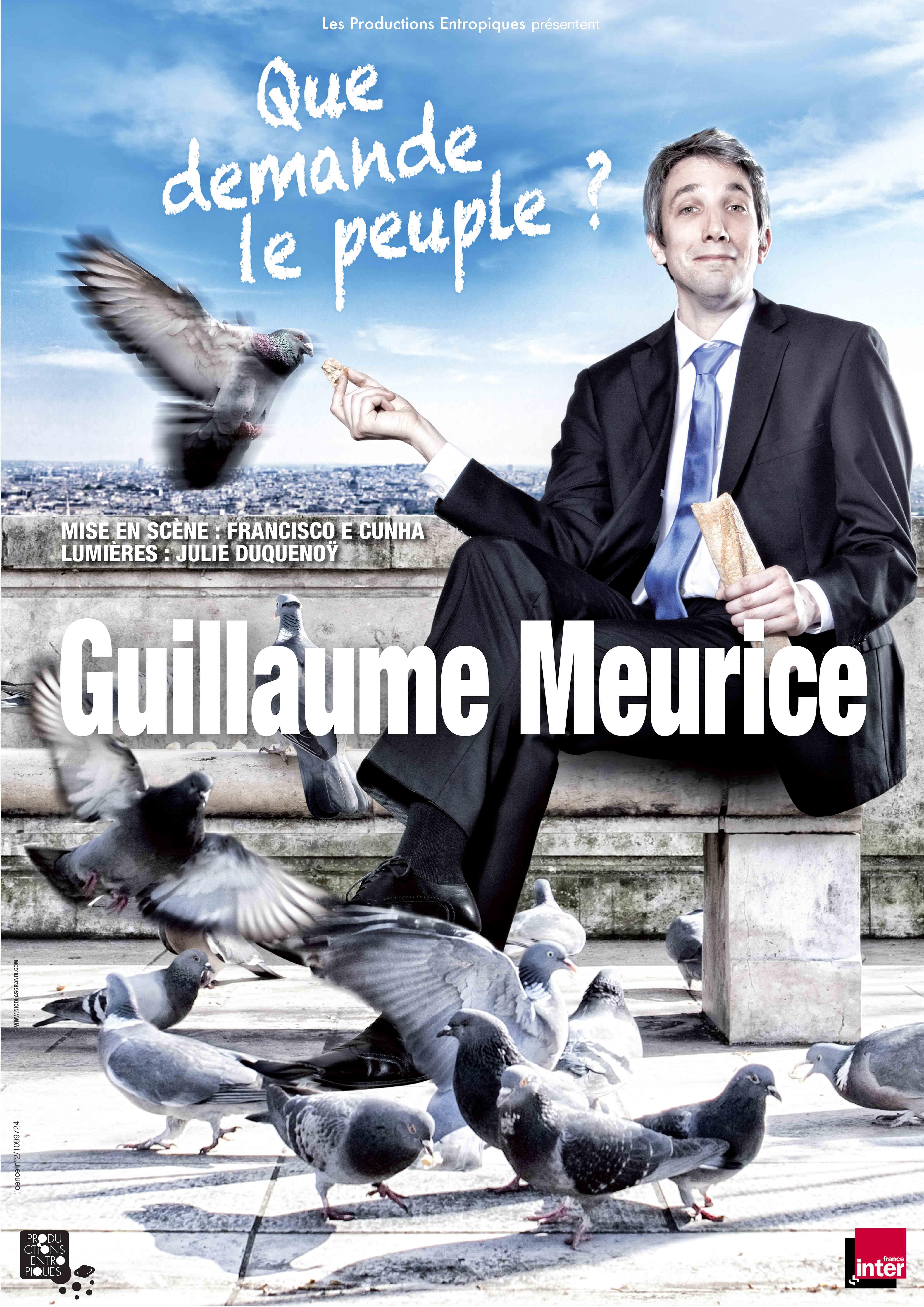 GUILLAUME MEURICE - Que demande le peuple ?