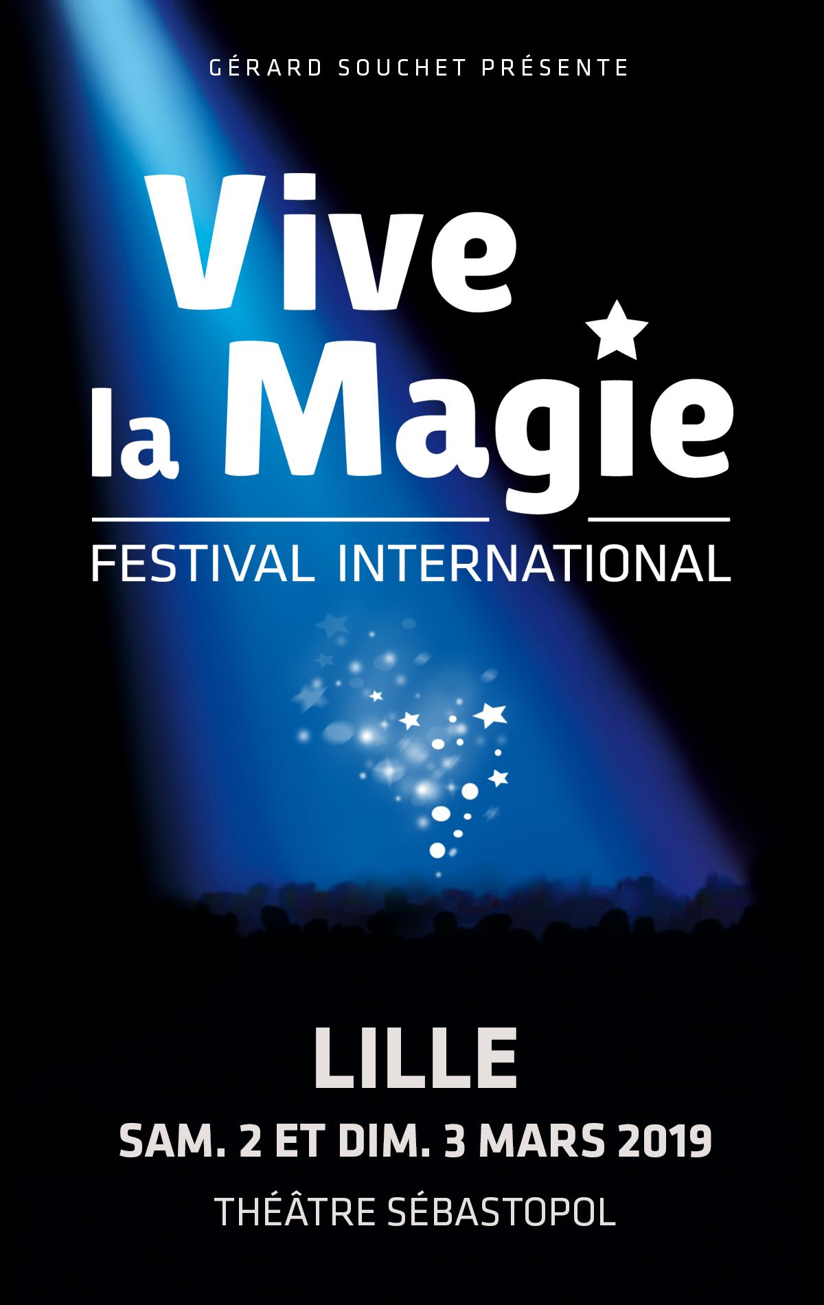 VIVE LA MAGIE ! FESTIVAL INTERNATIONAL DE MAGIE